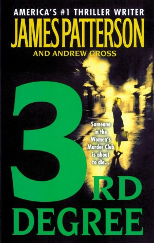 2005: #3 – 3rd Degree (James Patterson & Andrew Gross)