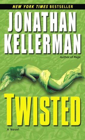2005: #7 – Twisted (Jonathan Kellerman)