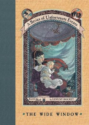2005: #11 – The Wide Window (Lemony Snicket)