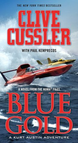 2005: #23 – Blue Gold (Clive Cussler & Paul Kemprecos)