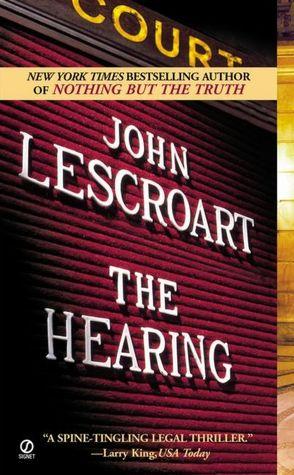 2005: #17 – The Hearing (John Lescroart)
