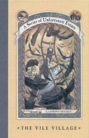 2005: #24 – The Vile Village (Lemony Snicket)