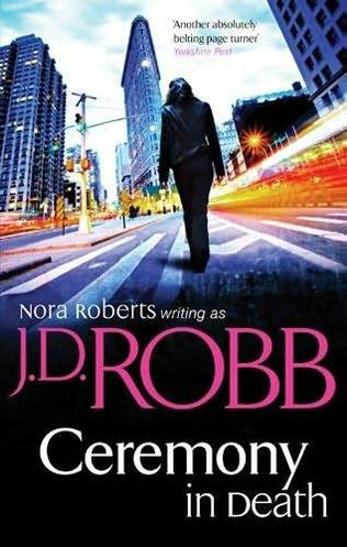 2005: #25 – Ceremony in Death (J.D. Robb)