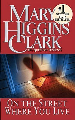 2005: #39 – On the Street Where You Live (Mary Higgins Clark)