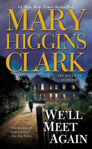 2005: #32 – We'll Meet Again (Mary Higgins Clark)