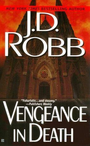 2005: #43 – Vengeance in Death (J.D. Robb)