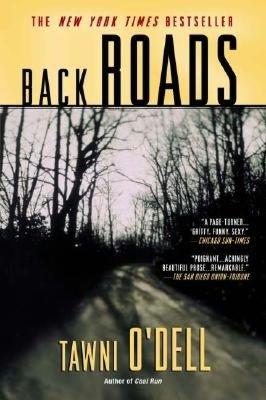 2005: #47 – Back Roads (Tawni O'Dell)
