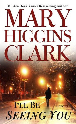 2005: #49 – I'll Be Seeing You (Mary Higgins Clark)