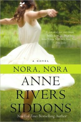 2005: #64 – Nora, Nora (Anne Rivers Siddons)