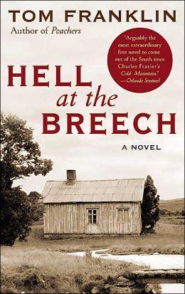 2005: #67 – Hell at the Breech (Tom Franklin)