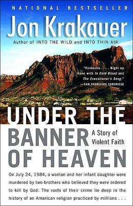 2005: #75 – Under the Banner of Heaven (Jon Krakauer)