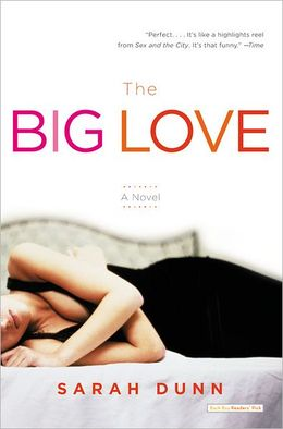 2006: #5 – The Big Love (Sarah Dunn)