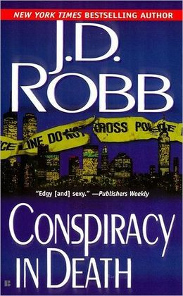 2006: #1 – Conspiracy in Death (J.D. Robb)