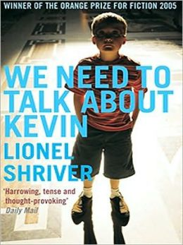 2005: #76 – We Need To Talk About Kevin (Lionel Shriver)