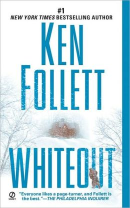 2006: #7 – Whiteout (Ken Follett)