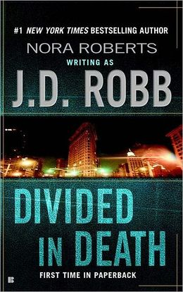2006: #29 – Divided in Death (J.D. Robb)