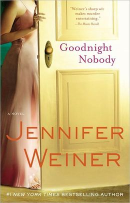2006: #37 – Goodnight Nobody (Jennifer Weiner)