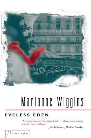 2006: #45 – Eveless Eden (Marianne Wiggins)