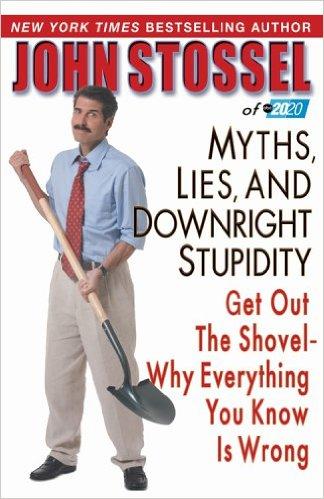 2006: #46 – Myths, Lies and Downright Stupidity (John Stossel)