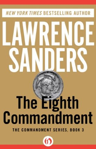 2006: #83 – The Eighth Commandment (Lawrence Sanders)