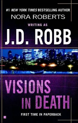 2006: #30 – Visions in Death (J.D. Robb)