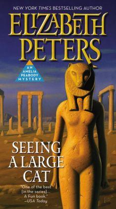 2006: #35 – Seeing a Large Cat (Elizabeth Peters)