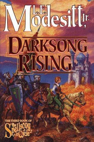 2006: #43 – Darksong Rising (L.E. Modesitt Jr.)
