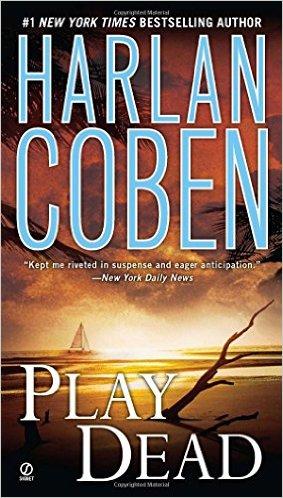 2016: Play Dead (Harlan Coben)