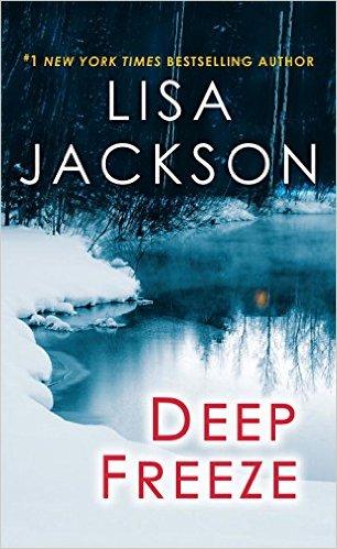 2016: Deep Freeze (Lisa Jackson)