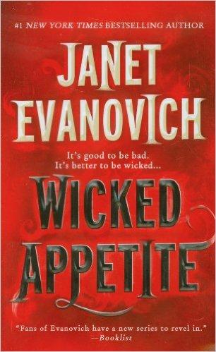 2016: Wicked Appetite (Janet Evanovich)