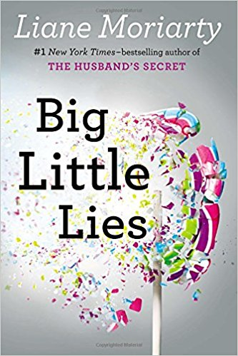 2017: #7 – Big Little Lies (Liane Moriarty)