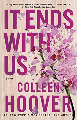 2017: #4 – It Ends With Us (Colleen Hoover)