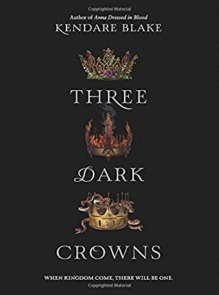 2017: #5 – Three Dark Crowns (Kendare Blake)