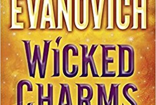 2016: Wicked Charms (Janet Evanovich & Phoef Sutton)