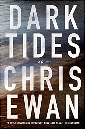 2017: #19 – Dark Tides (Chris Ewan)