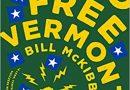2018: #4 – Radio Free Vermont (Bill McKibben)