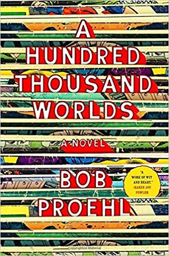 2018: #12 – A Hundred Thousand Worlds (Bob Proehl)