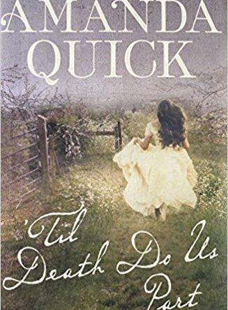 'Til Death Do Us Part by Amanda Quick