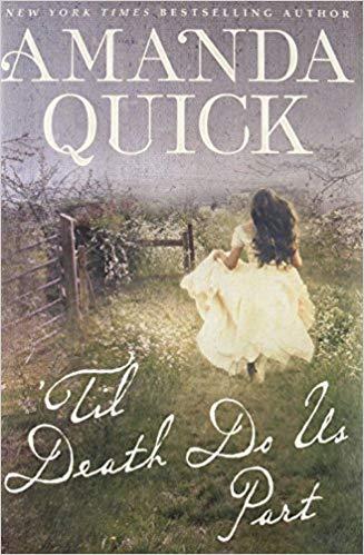 2018: #21 – 'Til Death Do Us Part (Amanda Quick)
