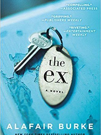 The Ex by Alafair Burke