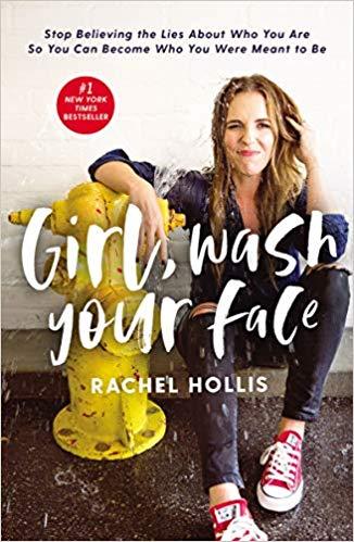 2019: #3 – Girl, Wash Your Face (Rachel Hollis)