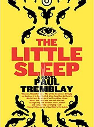 The Little Sleep by Paul Tremblay