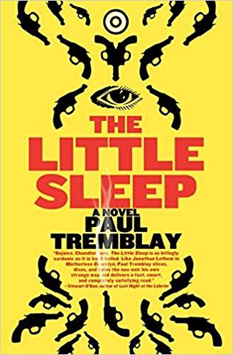 2019: #2 – The Little Sleep (Paul Tremblay)