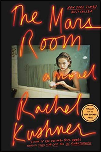 2019: #5 – The Mars Room (Rachel Kushner)