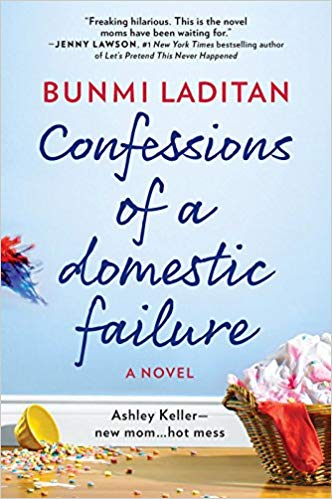 2019: #11 – Confessions of a Domestic Failure (Bunmi Laditan)