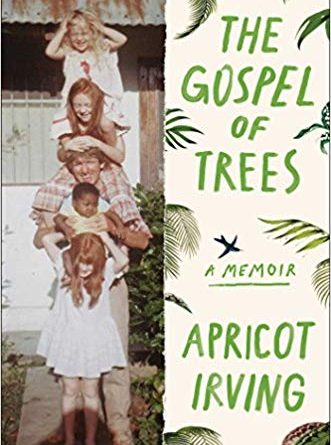 The Gospel of Trees by Apricot Irving