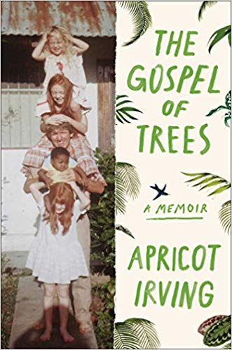 2019: #10 – The Gospel of Trees (Apricot Irving)