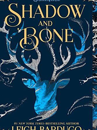 Shadow & Bone by Leigh Bardugo
