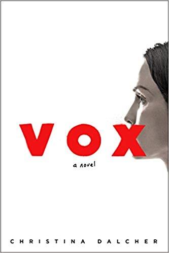 2019: #15 – Vox (Christina Dalcher)
