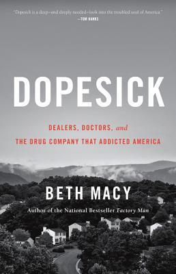 2019: #36 – Dopesick (Beth Macy)